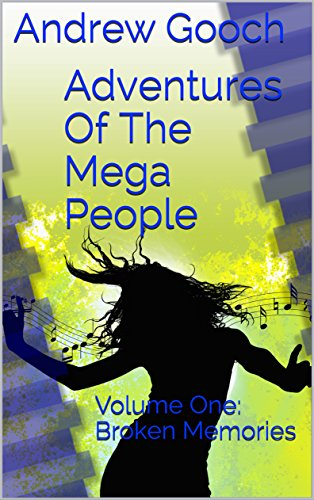 adventures-of-the-mega-people-volume-one-broken-memories