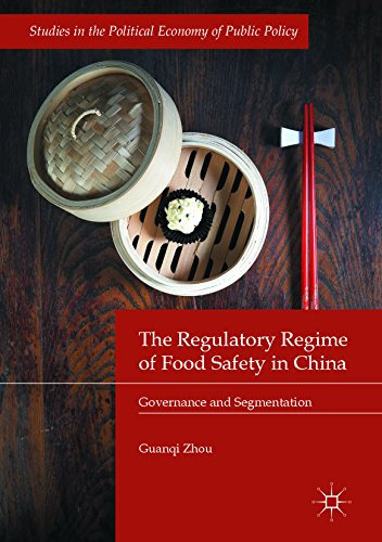 The Regulatory Regime of Food Safety in China: Governance and Segmentation (Studies in the