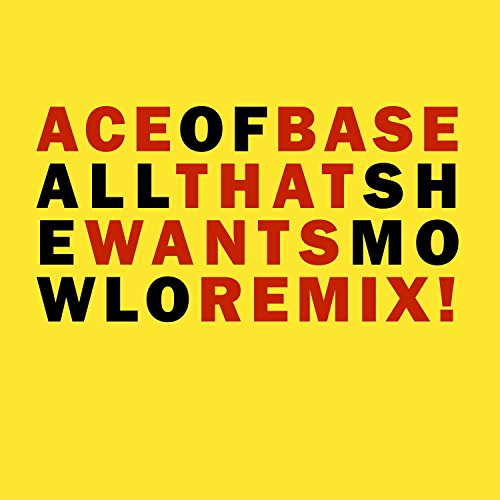 all-that-she-wants-mowlo-remix
