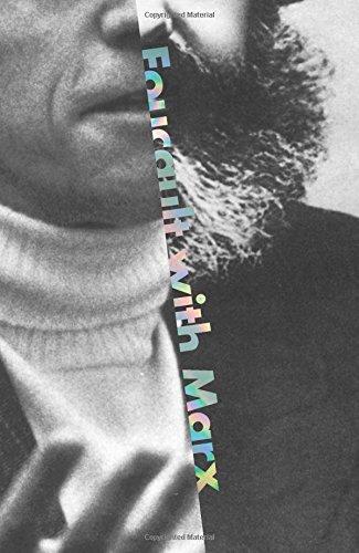 Foucault with Marx