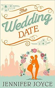 The Wedding Date by [Joyce, Jennifer]