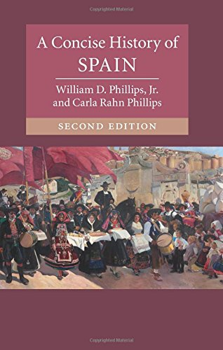 A Concise History of Spain Second Edition (Cambridge Concise Histories) por William D. Phillips