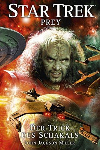 Star Trek - Prey 2: Der Trick des Schakals (Der Planen Sicherheit)