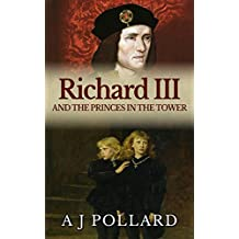 Richard III and the Princes in the Tower (English Edition)