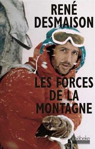 Les forces de la montagne: Mmoires