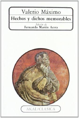 Hechos y dichos memorables (Clásica) por Valerio Máximo