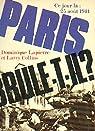 Paris brûle- t-il ? par Lapierre