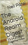 The Android Realm Digest: 11.14.2014 All Together Now (English Edition)