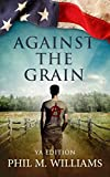Against the Grain YA Edition