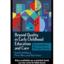 Beyond Quality in Early Childhood Education and Care: Postmodern Perspectives
