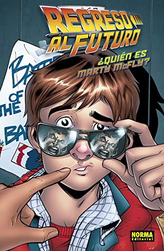 Regreso al Futuro 4. ¿Quién es Marty Mcfly? por Bob Gale, Emma Vieceli, José Luis Royo, Ester Salguero John Barber
