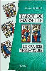 Tarot de Marseille - Les grandes thématiques Broché