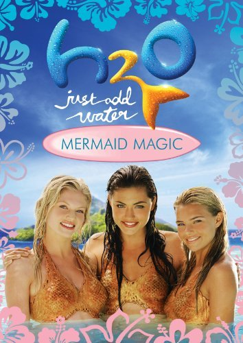 H2O: Just Add Water: Mermaid Magic [Season 3 Movie] by Phoebe Tonkin -