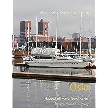 Oslo: Die emotionale Seite einer Hauptstadt