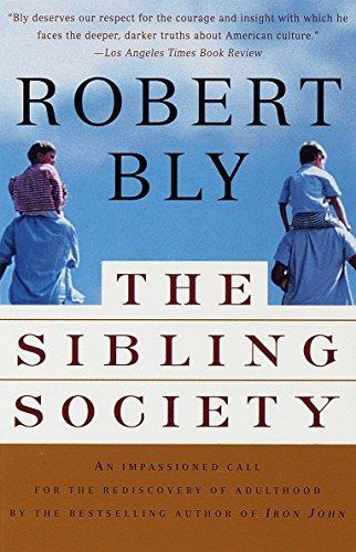 The Sibling Society por Robert Bly