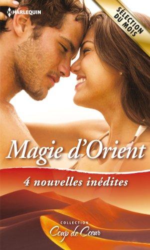 Magie d'Orient : 4 nouvelles inédites (Coup de coeur) (French Edition)