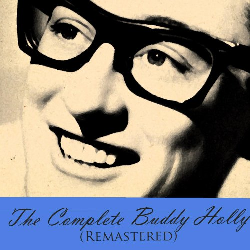 The Complete Buddy Holly (Rema...