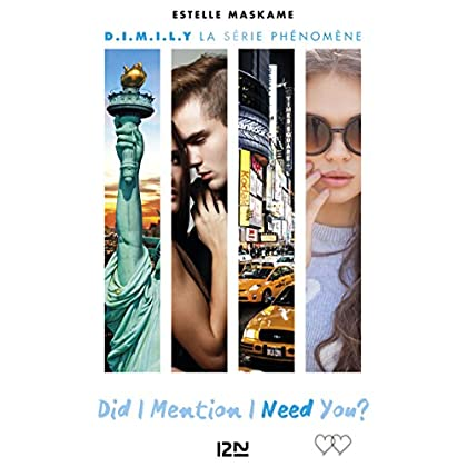 Did I Mention I Need You ? (D.I.M.I.N.Y) - tome 2