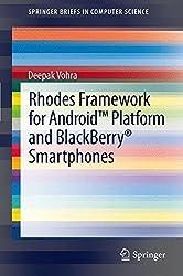 Rhodes Framework for Android(TM) Platform and BlackBerry?? Smartphones (SpringerBriefs in Computer Science) by Deepak Vohra (2012-03-16)