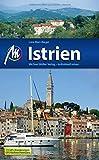 Istrien: Reiseführer mit vielen praktischen Tipps. - Lore Marr-Bieger