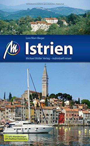 Preisvergleich Produktbild Istrien: Reiseführer mit vielen praktischen Tipps.