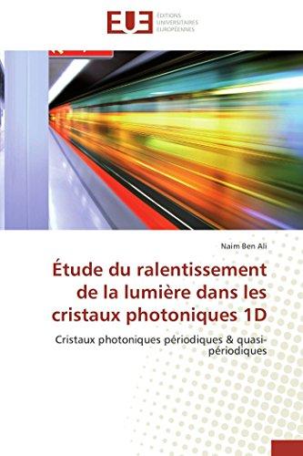 Étude du ralentissement de la lumière dans les cristaux photoniques 1d par Naim Ben Ali