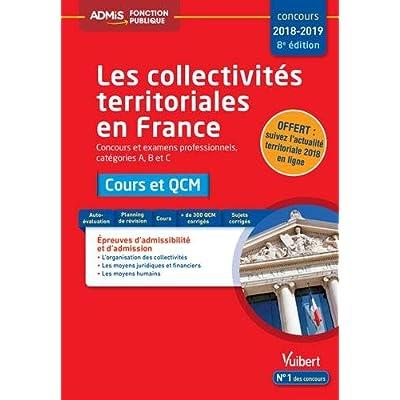 Collectivités territoriales en France - Catégories A, B et C - Cours et QCM Concours 2018-2019
