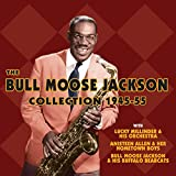 The Bull Moose Jackson Collection 1945-55