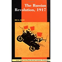 The Russian Revolution, 1917 (New Approaches to European History, Band 18)