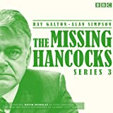 The Missing Hancocks: Series 3: Five new recordings of classic 'lost' scripts