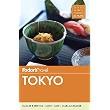Fodor's Tokyo (Full-color Travel Guide, Band 6)