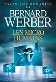 Les Micro-humains : Troisième humanité - tome 2