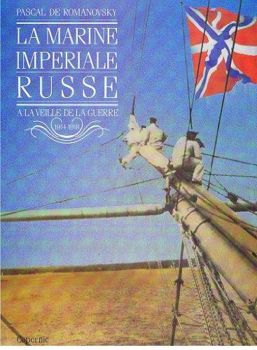 La Marine impriale russe  la veille de la guerre 1914