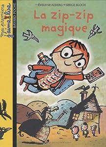 "Afficher ""zip-zip magique (La)"""