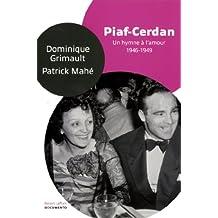Piaf-Cerdan : un hymne à l'amour
