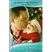 Dr. Romano's Christmas Baby by Amy Andrews (2008-08-01)