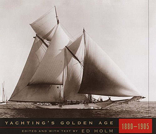 Yachting's Golden Age, 1880-1905 for sale  Delivered anywhere in UK