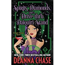 Spirits, Diamonds, and a Drive-thru Daiquiri Stand (Pyper Rayne)