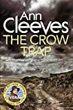The Crow Trap (Vera Stanhope 1) by Ann Cleeves