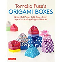 Tomoko Fuse's Origami Boxes: Beautiful Paper Gift Boxes from Japan's Leading Origami Master (Origami Book with 30 Projects) (English Edition)