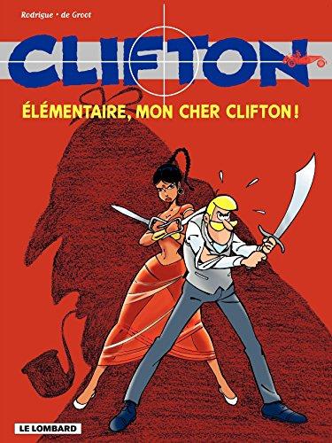 Clifton - tome 20 - Elémentaire mon cher Clifton par De Groot