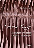 Couture-Kniffe: Anleitungen für Plissees, Falten und Drapierungen