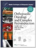Master Techniques in Orthopaedic Surgery: Orthopaedic Oncology and Complex Reconstruction