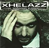 Songtexte von Xhelazz - El soñador elegido