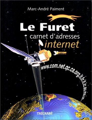 Le furet. Carnet d'adresse internet par Marc-André Paiement