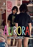 Aurora (Jamais Contente) [DVD]