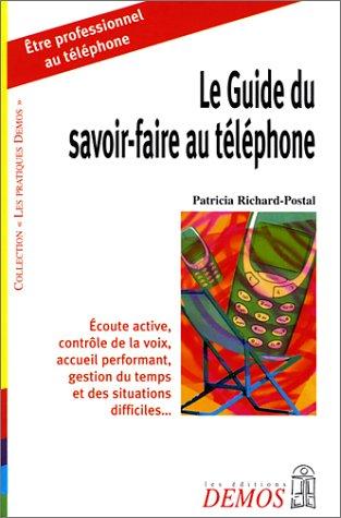 Le Guide du savoir-faire au téléphone
