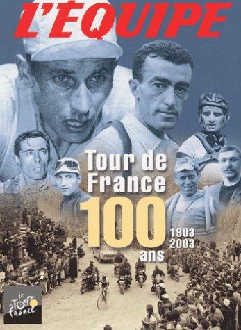 Tour de France : 100 ans, 1903-2003