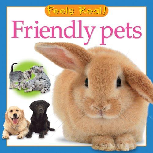 Friendly Pets (Feels Real Series)