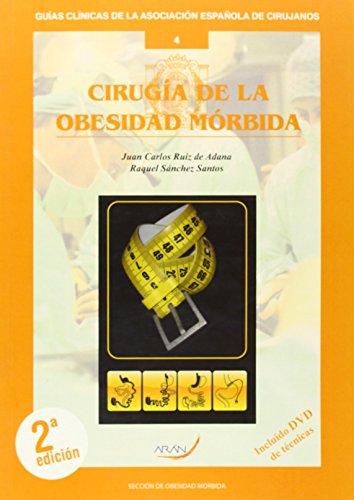 Cirugia De La Obesidad Morbida por Juan Carlos Ruiz De Adana